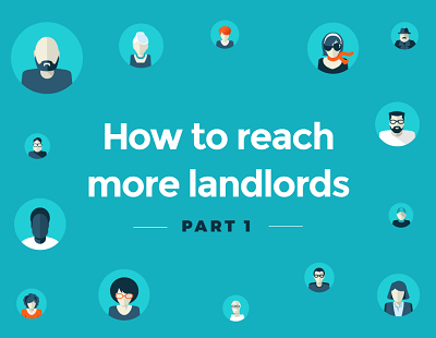How to Reach More Landlords Part 1