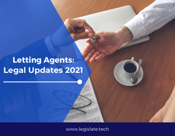 The legal updates which impacted letting agents the most in 2021