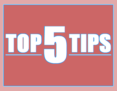 Quick Read Top Tips - 5 best practices for all businesses